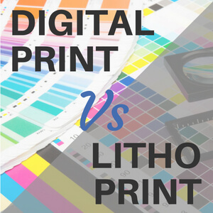 Litho Printing versus Digital Printing