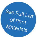 see full list of print materials